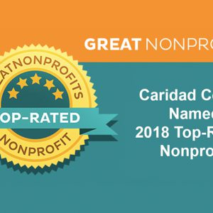 "Caridad Center Named ""2018 TOP-RATED NONPROFIT"" by GreatNonprofits"
