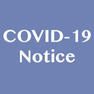Updated COVID 19 Notice