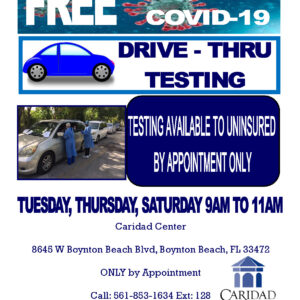 Caridad Center is doing free Covid-19 testing.